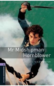 Oxford Bookworms Library New Edition 4 Mr Midshipman Hornblower