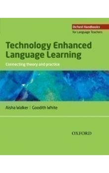 Oxford Handbooks for Language Teachers: Technology Enhanced Language Learning