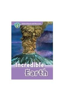Oxford Read and Discover Level 4: Incredible Earth + Audio CD Pack