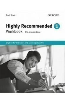 Highly Recommended 1 Workbook - Stott Trish Revell Rod