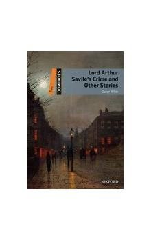 Dominoes Second Edition Level 2 - Lord Arthur Savile´s Crime and Other Stories