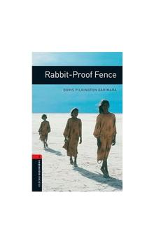 Oxford Bookworms Library New Edition 3 Rabbit-proof Fence