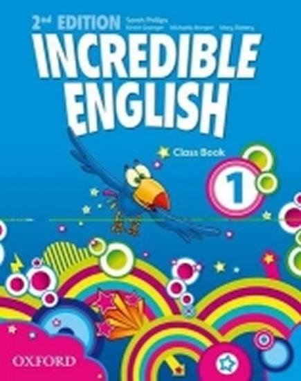 Incredible English 1 Class Book (2nd) - Phillips Sarah