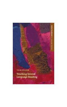 Oxford Handbooks for Language Teachers: Teaching Second Language Reading - Hudson Thom