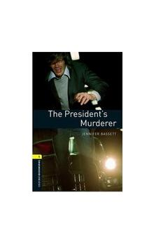 Oxford Bookworms Library New Edition 1 President´s Murder