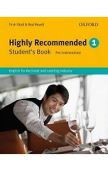 Highly Recommended 1 Student´s Book - Stott Trish Revell Rod