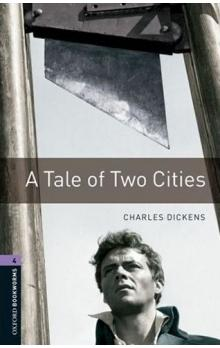 Oxford Bookworms Library New Edition 4 a Tale of Two Cities - Dickens Ch.