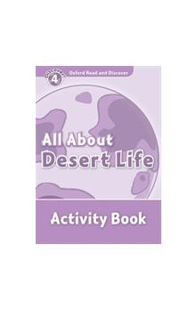Oxford Read and Discover Level 4: All ABout Desert Life Activity Book
