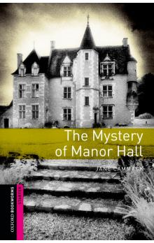 Oxford Bookworms Library New Edition Starter the Mystery of Manor Hall - Cammack Jane