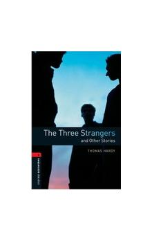 Oxford Bookworms Library New Edition 3 the Three Strangers and Other Stories