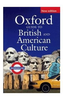 Oxford Guide to British and American Culture New Edition