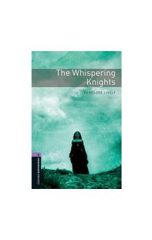 Oxford Bookworms Library New Edition 4 the Whispering Knights - Lively Penelope
