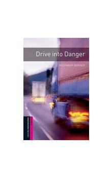 Oxford Bookworms Library New Edition Starter Drive Into Danger with Audio CD Pack
