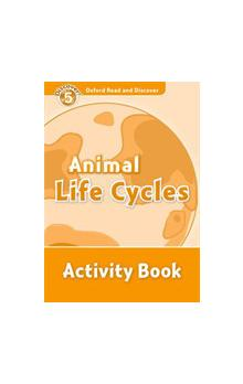 Oxford Read and Discover Level 5: Animal Life Cycles Activity Book