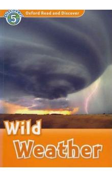 Oxford Read and Discover Level 5: Wild Weather + Audio CD Pack