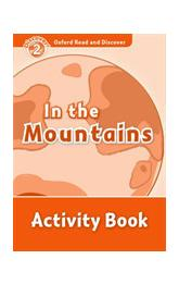 Oxford Read and Discover Level 2: in the Mountains Activity Book