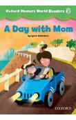 Oxford Phonics World 3 Reader: a Day with Mom