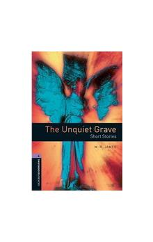 Oxford Bookworms Library New Edition 4 the Unquiet Grave