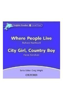Dolphin Readers 4 - Where People Live / City Girl, Country Boy Audio CD