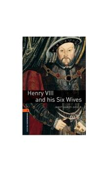 Oxford Bookworms Library New Edition 2 Henry Viii and His Six Wives
