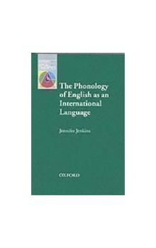 Oxford Applied Linguistics: the Phonology of English As an International Language