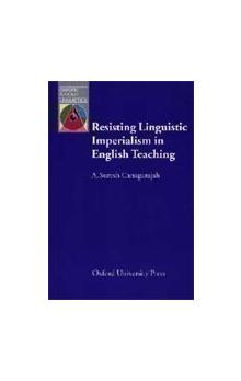 Oxford Applied Linguistics: Resisting Linguistic Imperialism in English Teaching