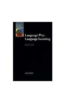 Oxford Applied Linguistics: Language Play, Language Learning