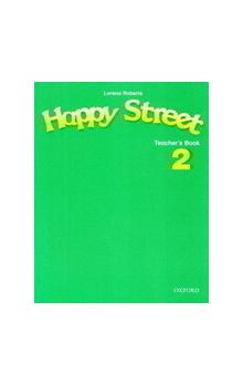 Happy Street 2 Teacher's Book - Maidment Stella Roberts Lorena