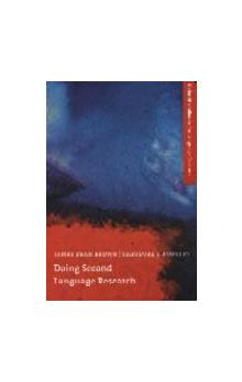Oxford Handbooks for Language Teachers: Doing Second Language Research - Brown James Dean Rodgers Theodore S.