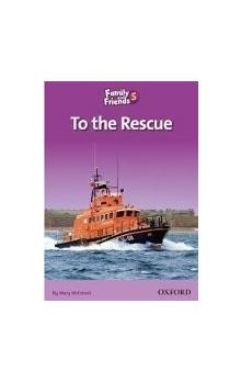 Family and Friends Reader 5d to the Rescue - McIntosh Mary