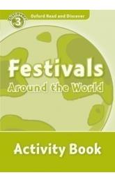 Oxford Read and Discover Level 3: Festivals Around the World Activity Book