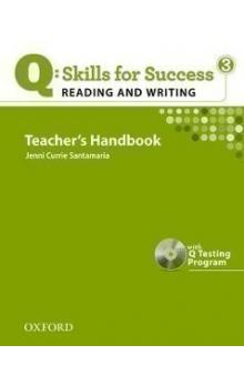 Q: Skills for Success 3 Reading & Writing Teacher´s Handbook with Q Testing Program