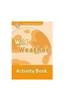 Oxford Read and Discover Level 5: Wild Weather Activity Book