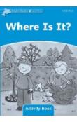 Dolphin Readers 1 - Where is It? Activity Book