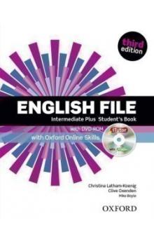 English File Third Edition Intermediate Plus Student´s Book with iTutor DVD-ROM and Online Skills - Latham, koenig Ch. Oxenden C. Boyle M.
