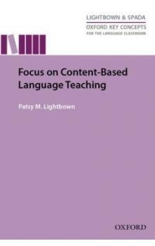 Oxford Key Concepts for the Language Classroom: Focus on Content-Based Language Teaching