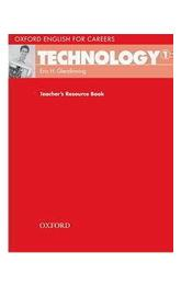 Oxford English for Careers: Technology 1 Teacher´s Resource Book