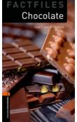 Oxford Bookworms Factfiles New Edition 2 Chocolate with Audio CD Pack