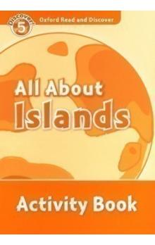 Oxford Read and Discover Level 5: All ABout Islands Activity Book