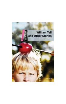 Dominoes Second Edition Level Starter - William Tell and Other Stories