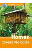 Oxford Read and Discover Level 5: Homes Around the World