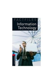 Oxford Bookworms Factfiles New Edition 3 Information Technology