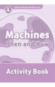 Oxford Read and Discover Machines Then and Now Activity Book -- Level 4