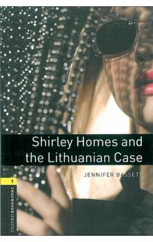 Oxford Bookworms Library New Edition 1 Shirley Homes and the Lithuanian Case