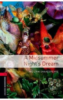 Oxford Bookworms Library New Edition 3 a Midsummer Night´s Dream with Audio CD Pack - Shakespeare W.