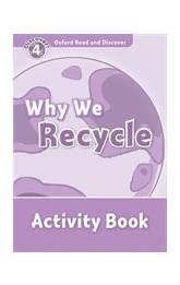 Oxford Read and Discover Level 4: Why We Recycle Activity Book