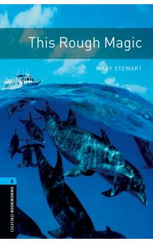 Oxford Bookworms Library New Edition 5 This Rough Magic with Audio CD Pack - Stewart M.
