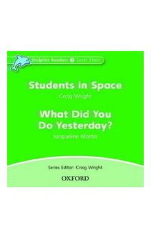 Dolphin Readers 3 - What Did You Do Yesterday? / Students in Space Audio CD