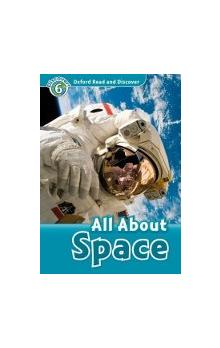 Oxford Read and Discover Level 6: All ABout Space