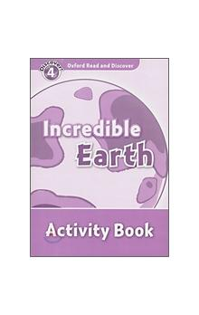 Oxford Read and Discover Level 4: Incredible Earth Activity Book